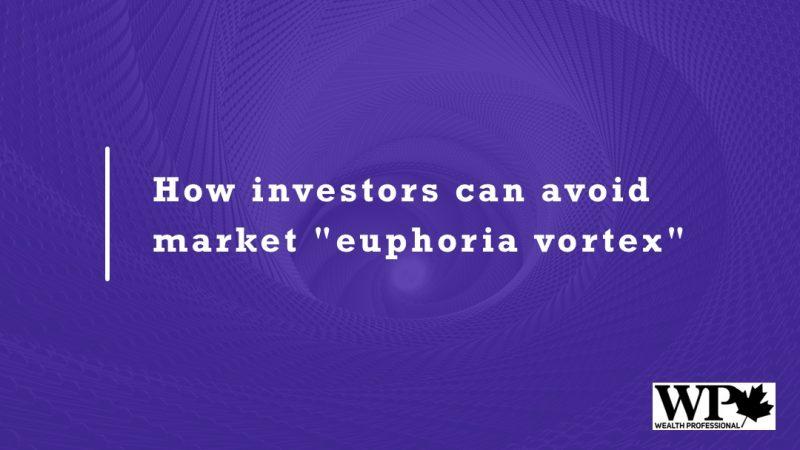 how-investors-can-avoid-market-euphoria-vortex